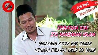 Debat Kyai Adalah Khazanah Islam - Nashaihul Ibad Bab 5 Maqolah 19-20 Gus Baha
