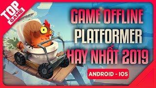 [Topgame] Top Game Offline Platformer Đi cảnh Hay Nhất 2019 | Android – IOS