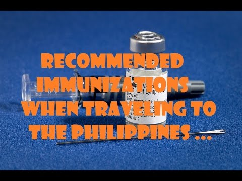 Recommended Immunizations when traveling to the Philippines