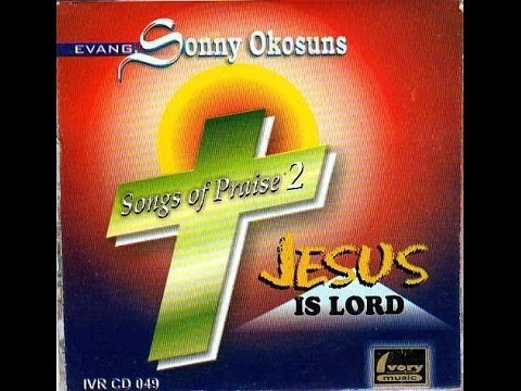 Sonny Okosun - Jesus Is Lord (B)