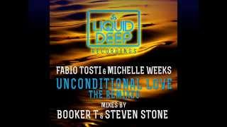 Fabio Tosti & Michelle Weeks - Unconditional Love (Booker T Kings Of Soul Vox Dub Mix)
