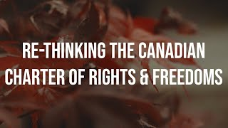 Re-Thinking The Canadian Charter