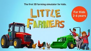 Little Farmers - Tractors, Harvesters & Farm Animals for Kids Games