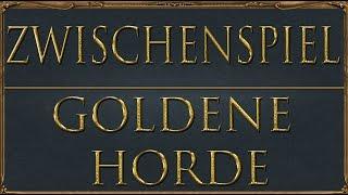 Europa Universalis IV Goldene Horde: Great Khan 05 - Zwischenspiel