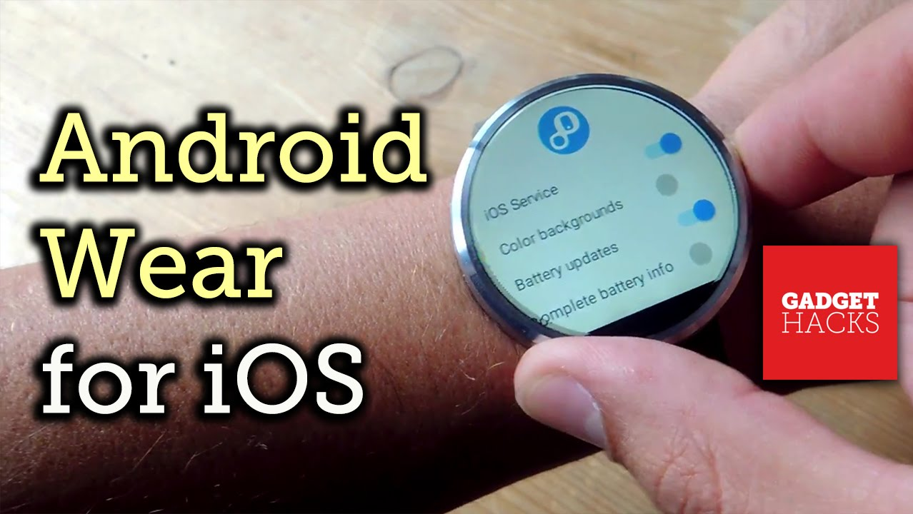 How to Connect an Android Wear Smartwatch to Your iPhone « iOS