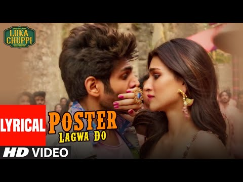 lyrical:-poster-lagwa-do-song-|-luka-chuppi-|-kartik-aaryan,kriti-sanon-|-mika-singh-,sunanda-sharma