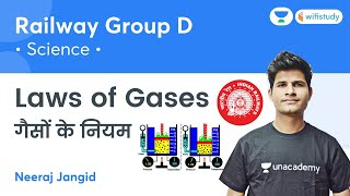 Laws of Gases | Railway Group D | Science by Neeraj Sir | wifistudy