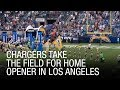 Chargers Take The Field For Home Opener In Los Angeles