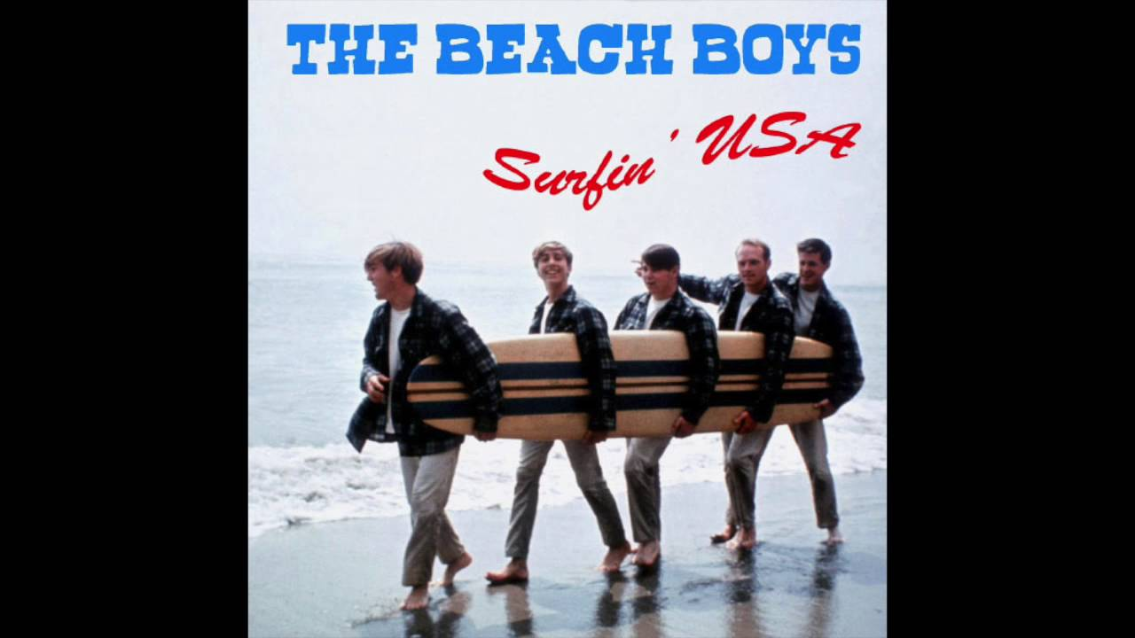 Beach Boys Surfin U S A