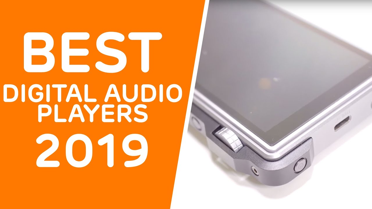 Best Audio Player 2019 Best High Resolution Audio Players To Buy In 2019   YouTube