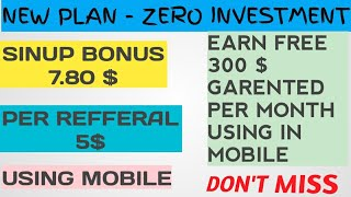 New Concept {Strategy} Sinup Bonus 7.80 $ Per Reffer 5$ Earn 300$ Per Month- Zero InvestMent Plan ?
