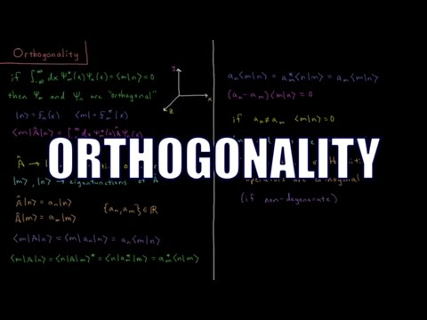 Quantum Chemistry 4.9 - Orthogonality