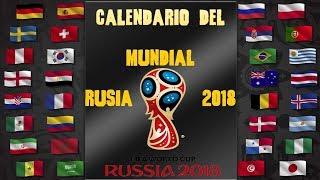 Calendario Del Mundial de Rusia 2018