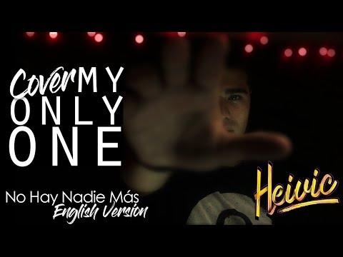 My Only One Cover - Sebastian Yatra Isabela Moner  Heivic
