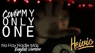 Baixar My Only One Cover - Sebastian Yatra, Isabela Moner | Heivic
