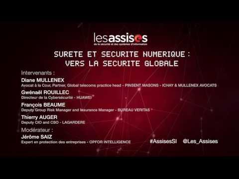 """LES ASSISES 2016 - Table ronde """"Sûreté et sécurité numérique : vers la sécurité globale"""""""
