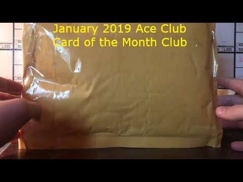 January 2019 Ace Club Card Of The Month Club Opening