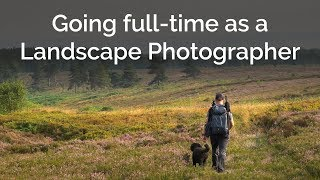 Out of a rut to full-time landscape photographer