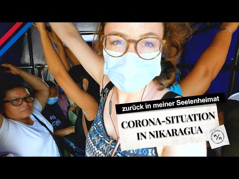 Corona-Situation in Nikaragua   abenteuerliche Fahrt im vollgesteckten Bus