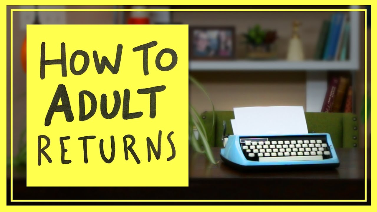 How to Adult Returns
