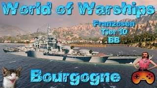 Bourgogne T10 Franzosen BB mit Gameplay Ideen - World of Warships - Deutsch/German -Teamkrado