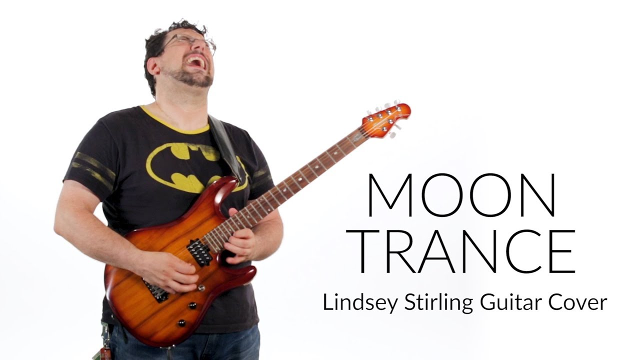 MOON TRANCE (Lindsey Stirling Guitar Cover) - YouTube