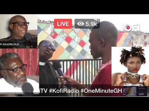 KOFI TV INTERVIEWS 3BONY'S DAD, LUTTERODT, ADJORLOLO, ABEIKU SANTANA, OTHERS