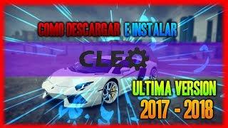 Como Descargar e Instalar | Cleo 4 | GTA San Andreas PC | Al 100% | 2017