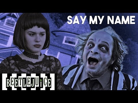 Say My Name | Beetlejuice The Musical In Real Life