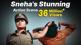 Sneha's Stunning Action Scene -
