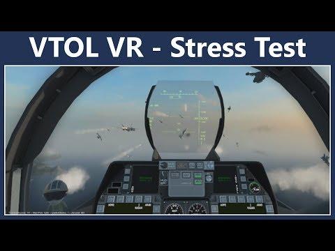 VTOL VR - Stress Test & A Difficult Mission
