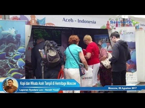 Kopi Arabica Aceh dan Wisata Aceh di Hermitage Moscow-Rusia