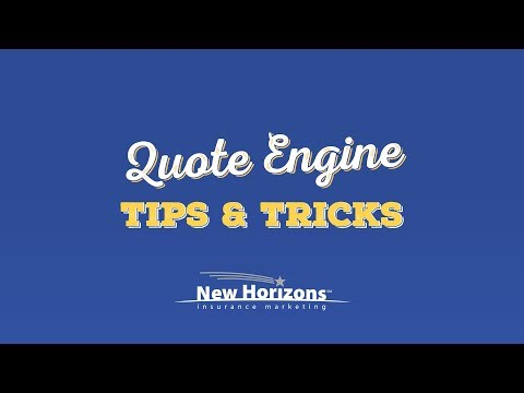 New Horizons Quote Engine - Tips and Tricks