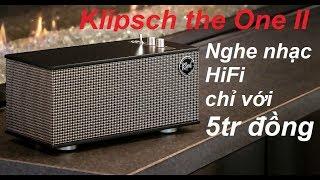 Loa Klipsch the One II. Thưởng thức âm thanh HiFi chỉ với 5 triệu đồng.