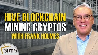 Frank Holmes - HIVE Blockchain, Crypto Mining in Iceland