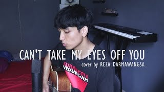 Can't Take My Eyes Off You - Frankie Valli (Cover by Reza Darmawangsa) Mp3