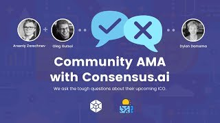 Consensus.AI ICO Review & Community AMA with Oleg (Founder & CEO)