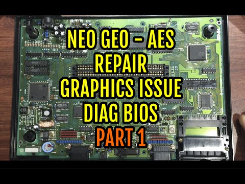 Neo Geo AES Graphics Problems Repairs & Diag BIOS - PART1