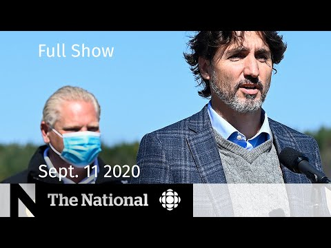 CBC News: The National   Sept. 11, 2020   Government prepares COVID-19 aftermath relief