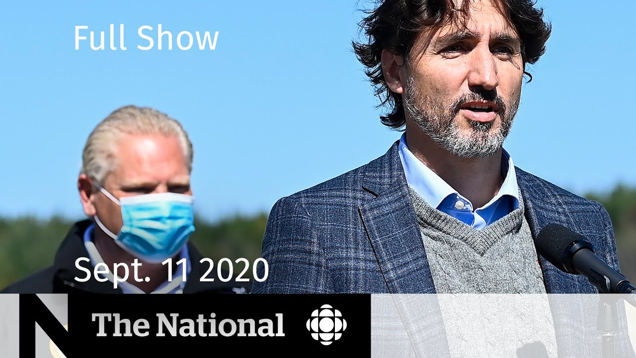 CBC News: The National | Sept. 11, 2020 | Government prepares COVID-19 aftermath relief