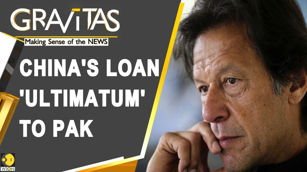 Gravitas China Seeks Loan Guarantee From Pakistan Youtube
