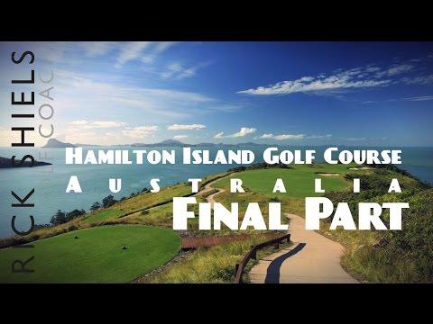 FINAL PART HAMILTON ISLAND GOLF COURSE, AUSTRALIA
