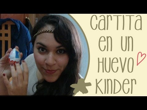 Carta en un huevo Kinder Sorpresa - Tutorial Videos De Viajes