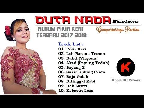 [FULL ALBUM] Duta Nada Electone - Pikir Keri - Terbaru 2017 - 2018