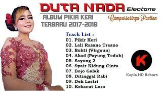 Full Album  Duta Nada Electone - Pikir Keri - Terbaru 2017 - 2018