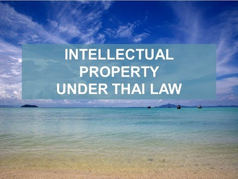 INTELLECTUAL PROPERTY IN THAILAND