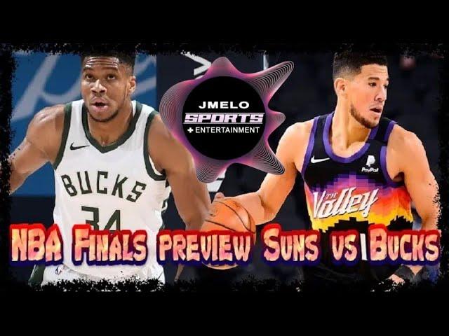 NBA FINALS PREVIEW PHEONIX SUNS VS MILWAUKEE BUCKS