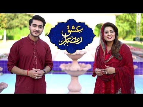 Ishq-e-Ramzan   Iftar Transmission   21st Ramzan