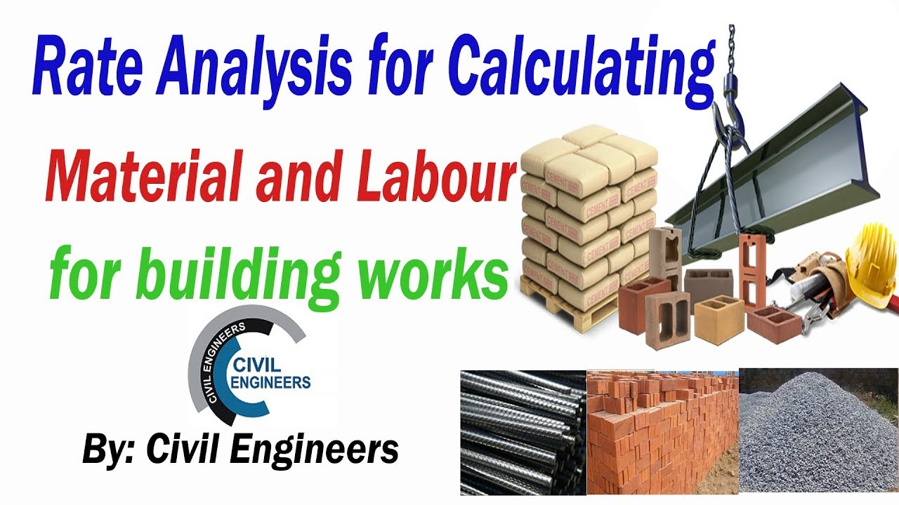 Rates Analysis For Calculating Material and Labour for building