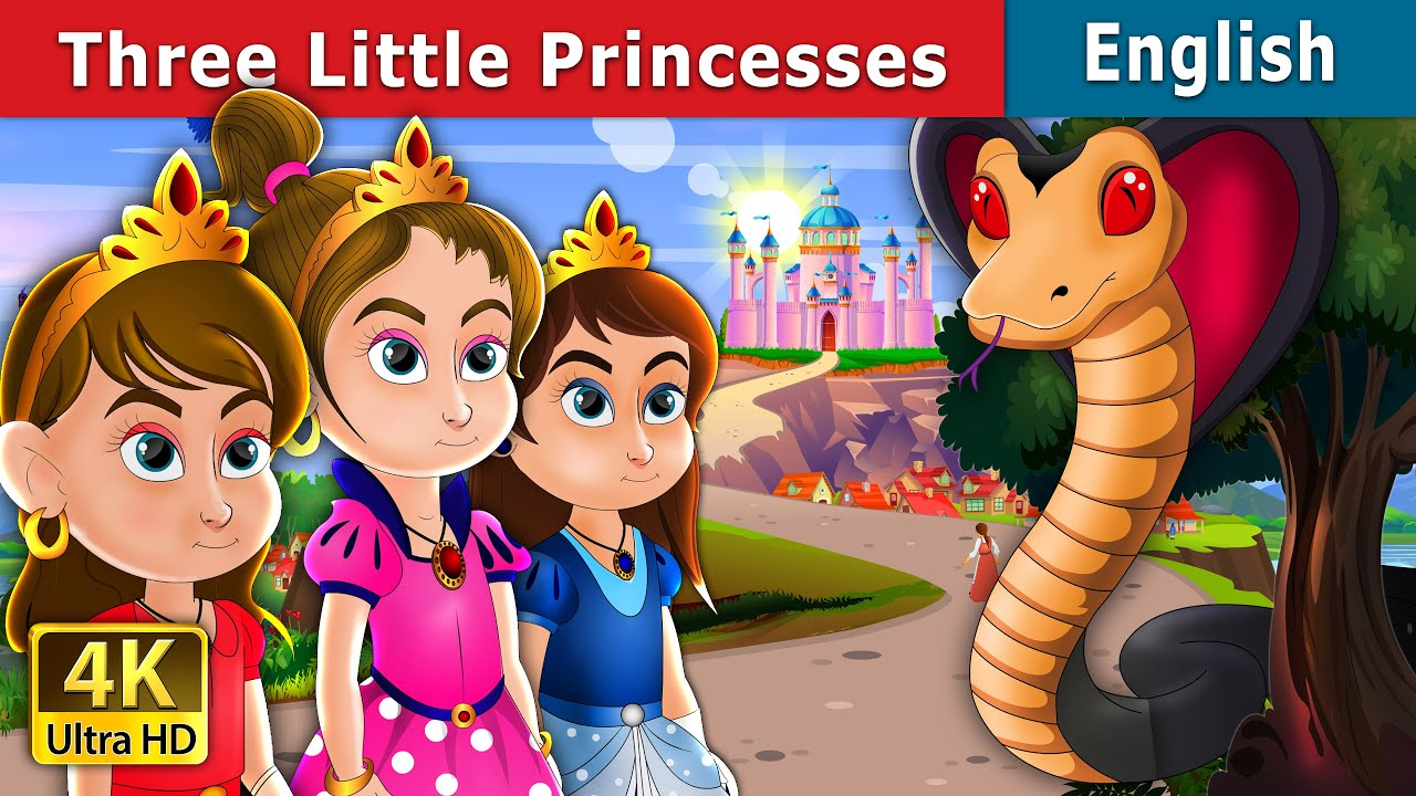 Three Little Princesses | Stories for Teenagers | English Fairy Tales